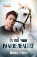 In Ruil Voor Paardenballet. Cover design by MaryDes Designs