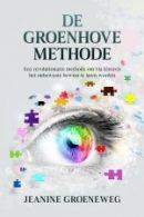 Cover De Groenhove Methode van Jeanine Groeneveld