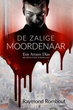 De Zalige Moordenaar van Raymond Rombout op Auteurs en Boeken